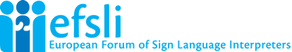 efsli | European Forum of Sign Language Interpreters